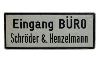 Historisches Büroschild Schröder & Henzelmann